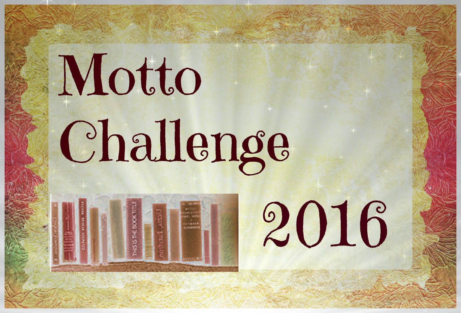 http://sunnyslesewelt.blogspot.de/2015/12/challenge-motto-challenge-2016-bei.html