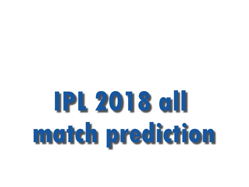 Latest IPL Match Predictions - IPl Matches - Online Cricket Satta