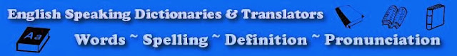 English Speaking Dictionaries and Translators