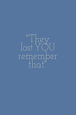 THEY lost YOU