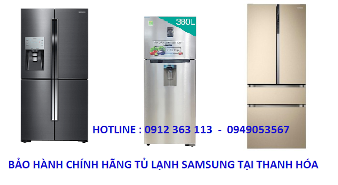 [ GIÁ RẺ NHẤT ] Sửa Tủ Lạnh SAMSUNG Tại Thanh Hóa