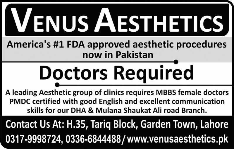 Doctors required in Lahore in Venus Aesthetcs