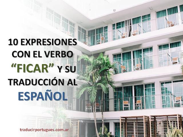 expresiones verbo ficar portugués
