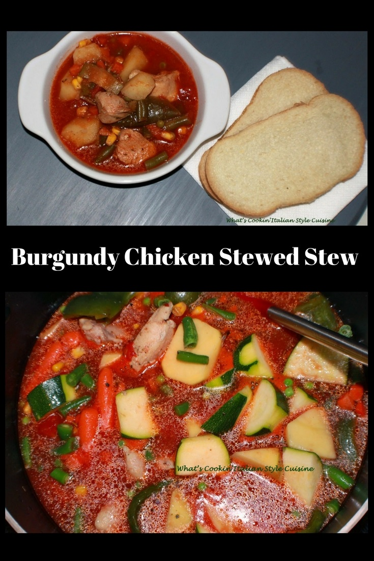 this is a stew made with all fresh vegetables and burgundy wine.  this is an easy Chicken  stew in a microwaveable white corning ware dish and Italian bread on the side