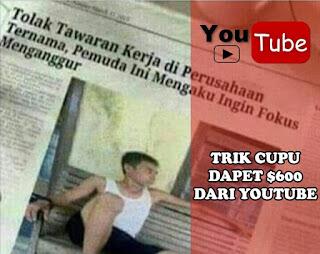 Jurus CUPU Hasilkan $600 Perbulan dari 1 Video Youtube