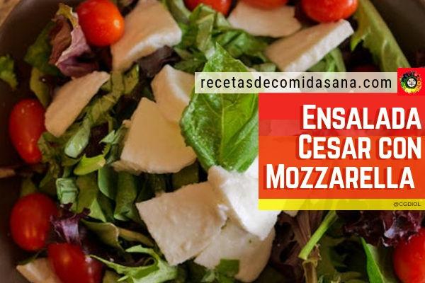 Receta de ensalada Cesar con mozzarella y tomate en recetas de comida sana