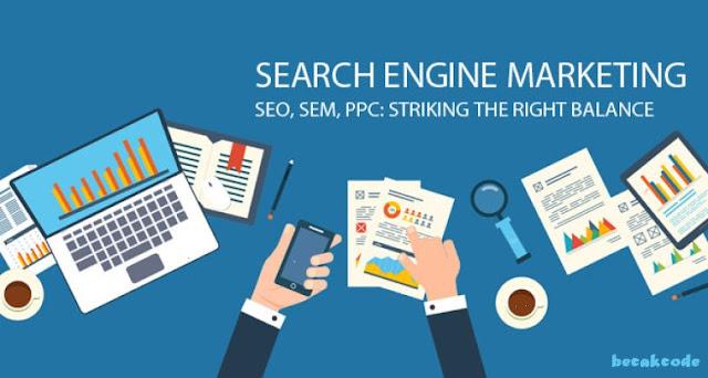 Apa Itu SEM (Search Engine Marketing) Dan Panduan SEM Terbaik