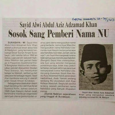 Sayyid Alwi Abdul Aziz Azmatkhan Sosok Sang Pembari Nama NU