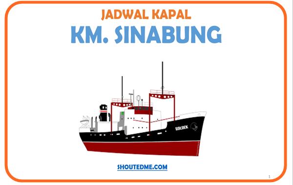 Jadwal keberangkatan kapal sinabung 2019