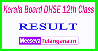 Kerala Board DHSE 12th Class Result 2017