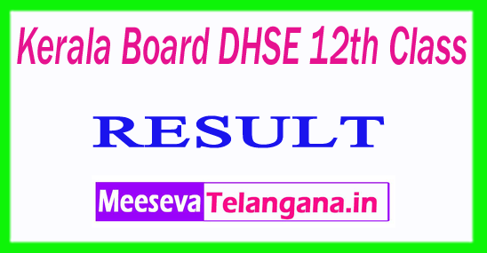 Kerala Board DHSE 12th Class Result 2018