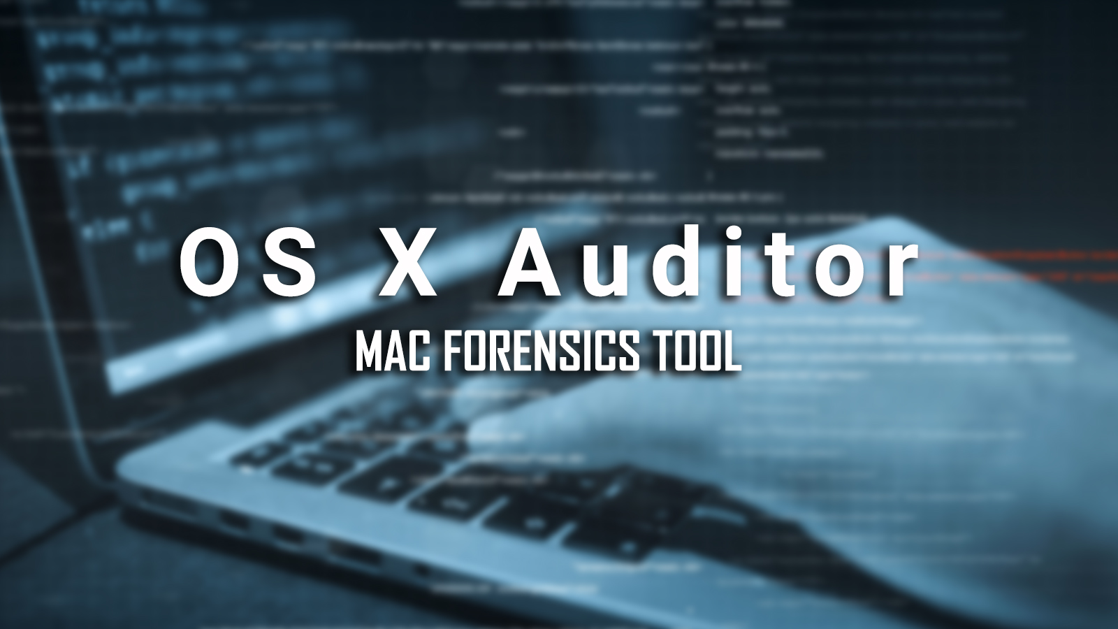 OS X Auditor Forensic Tool