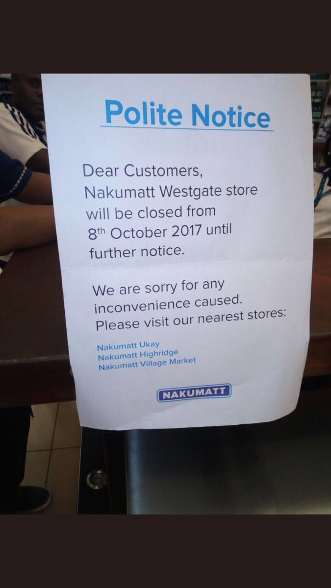 Nakumatt Westgate Closed Ukay Highridge Village Market TRM Greenspan
