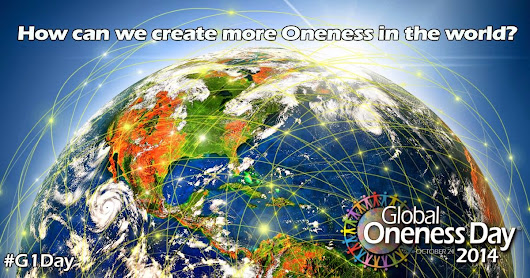 Global Oneness Day - October 24, 2014