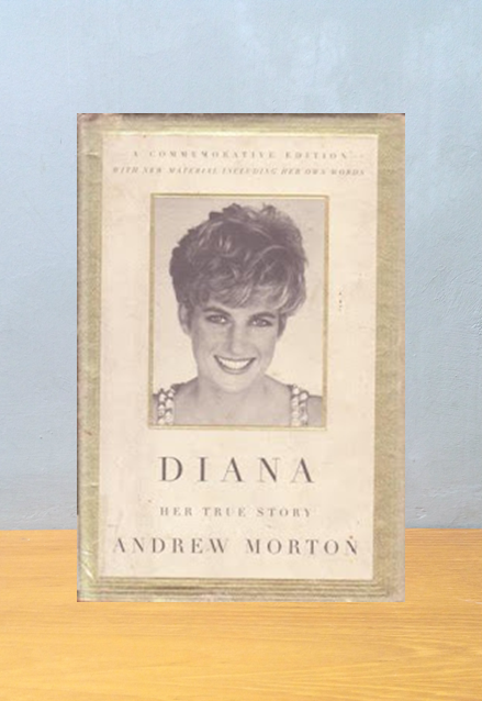 DIANA HER TRUE STORY, Andrew Morton