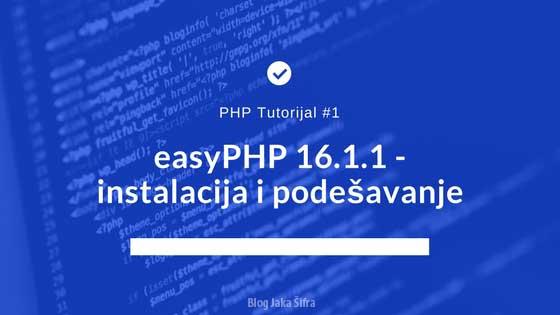 PHP Tutorijali: Instalacija i podešavanje
