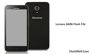 lenovo a606 flash file/firmware Link Available  This post we will share with you latest version of Lenovo A606 flash file. you can easily get Lenovo flash file to upgrade version.