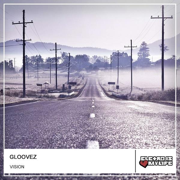 Gloovez - Vision (Original Mix)