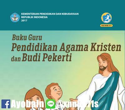 Download Buku Guru Pendidikan Agama Kristen Dan Budi Pekerti SMA / SMK Kelas X Kurikulum 2013 Revisi (GRATIS)