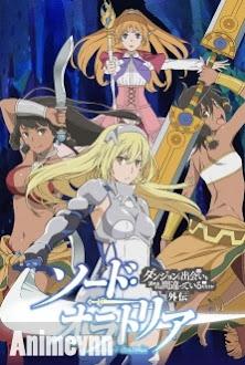Dungeon ni Deai wo Motomeru no wa Machigatteiru Darou ka Gaiden: Sword Oratoria -  2017 Poster