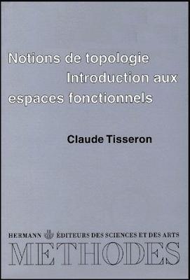 Télécharger Livre Gratuit Notions de topologie, introduction aux espaces fonctionnels pdf