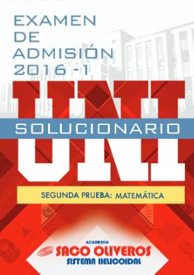 http://static.sacooliveros.edu.pe/solucionarios/uni/uni2016-1-sol-m.pdf