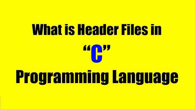 Header Files in C Programming