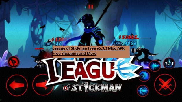 League of Stickman Free v5.3.3 Mod APK Free Shopping and More