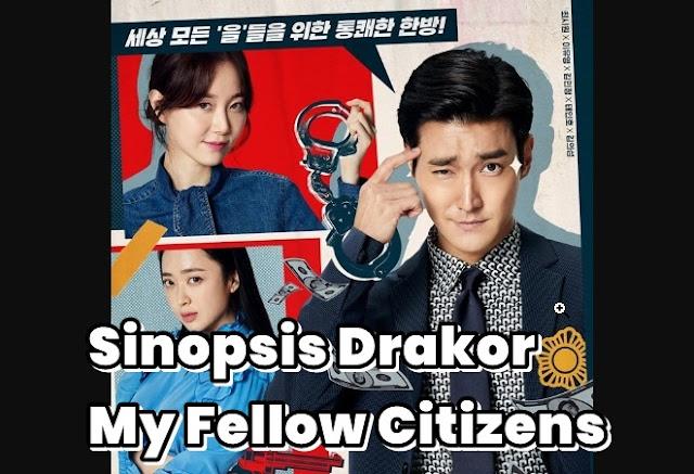 Sinopsis Drama Korea My Fellow Citizens