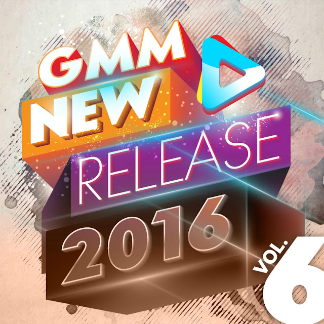 Download [Mp3]-[Hot New] เพลงสตริงสุดฮิตใน GMM New Release 2016 Vol.6 CBR@320Kbps 4shared By Pleng-mun.com