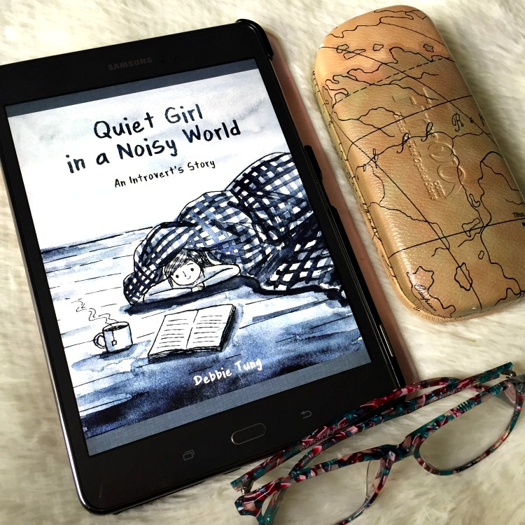 Review quiet girl in a noisy world by debbie tung so she writes if you are one of these people you can probably relate to author debbie tung and her new book quiet girl in a noisy world an introverts story gumiabroncs Choice Image