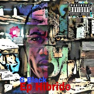 G Black - Hibrido (EP 2019)
