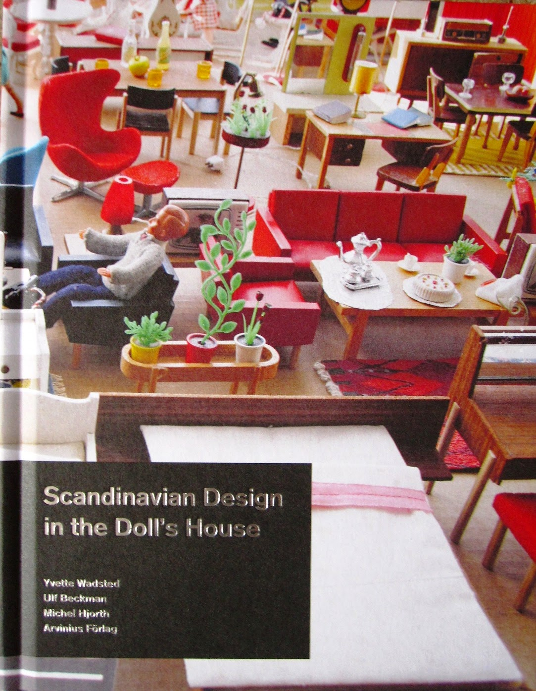 Copy of the book 'Scandinavian Design in the Dolls' House'.