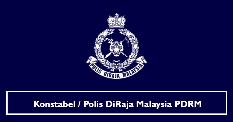 Konstabel / Polis DiRaja Malaysia PDRM