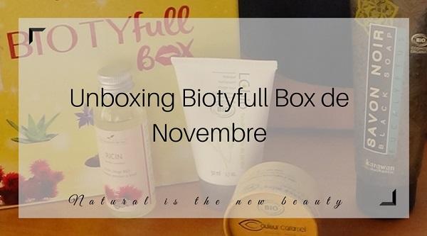 Unboxing Biotyfull Box de Novembre