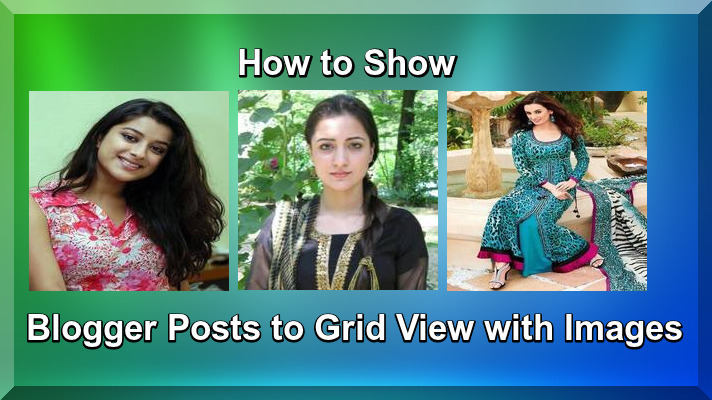 How to Show Blogger Posts to Grid View with Images