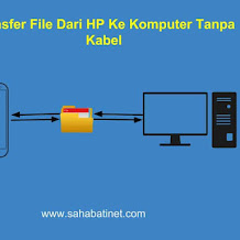 Cara Mengirim File Dari HP ke Komputer Tanpa Kabel