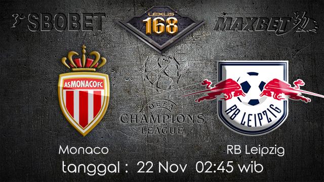 PREDIKSIBOLA - PREDIKSI TARUHAN BOLA MONACO VS RB LEIPZIG 22 NOVEMBER 2017 (UEFA CHAMPIONS LEAGUE)