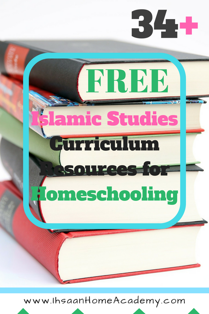 34+ FREE Islamic Studies Curriculum Resources for Homeschooling - Ihsaan  Home Academy ~ Ihsaan Home Academy [ 1102 x 735 Pixel ]