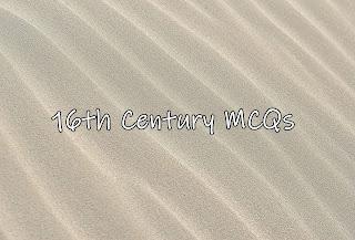 MCQ on 16th Century