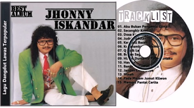 Download Lagu Jhonny Iskandar -Lagu Jhonny full album-Download Lagu Jhonny Iskandar Terpopuler-Download Lagu Jhonny Iskandar Terlengkap-Download Lagu Jhonny Iskandar Terpopuler (Full RAR)