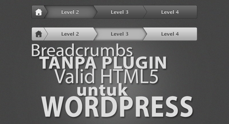 Membuat Breadcrumbs Valid HTML5 Tanpa Plugin Di Wordpress