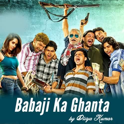 Babaji Ka Ghanta Lyrics - Meeruthiya Gangsters