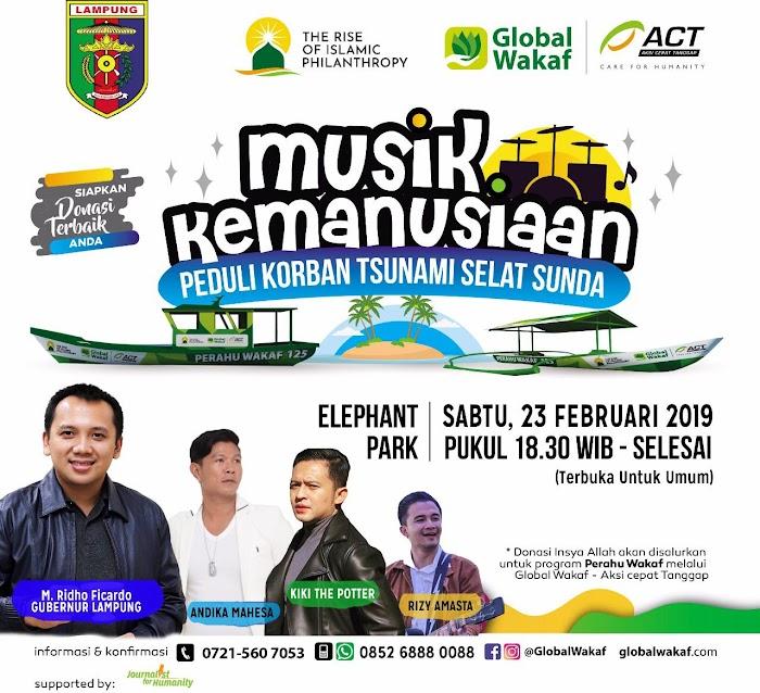 Malam Ini, Pemprov Undang Masyarakat Lampung Saksikan Musik Kemanusiaan Peduli Korban Tsunami Selat Sunda