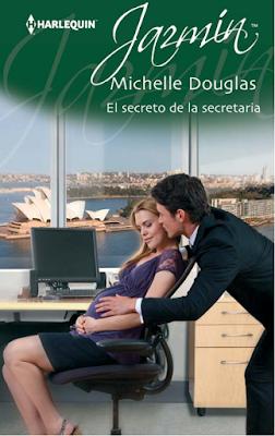 Michelle Douglas - El Secreto De La Secretaria
