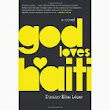 Literanista: #FridayReads: God Loves Haiti by Dimitry Elias Léger
