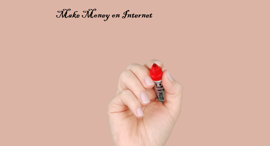 Make Money on Internet