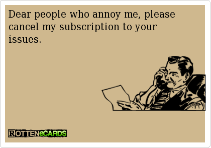 Annoying People Ecards