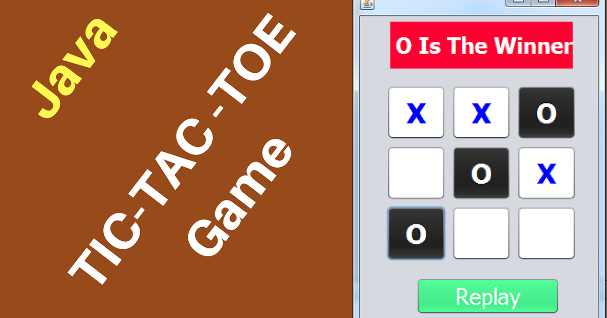 C Java Php Programming Source Code Java Tic Tac Toe Game Source Code