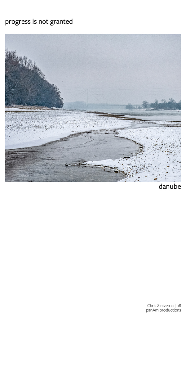 danube | progress is not granted | Chris Zintzen | panAm productions